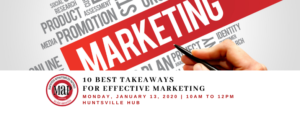 """Ten Marketing Takeaways for 2020"" Workshop @ Huntsville Hub"